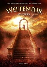 Weltentor 2013 - Mystery