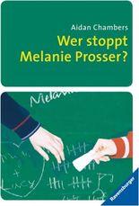 Wer stoppt Melanie Prosser?