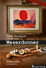 Weserdonner: Bremen-Krimi und Rotenburg-Krimi