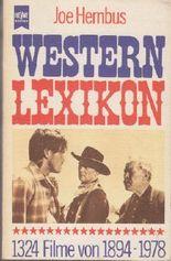 Western-Lexikon. 1324 Filme von 1894-1978
