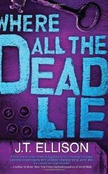 Where All the Dead Lie (Taylor Jackson) by Ellison, J. T. ( 2011 )