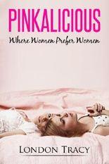 Where Women Prefer Women, Pinkalicious