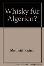 Whisky für Algerien?