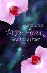White Haven: Glück auf Raten: 3