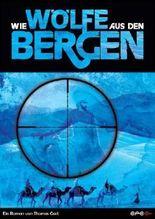 Wie Wölfe aus den Bergen: Folgeroman zu `Nächte des Jägers' von Gast. Thomas (2013) Broschiert
