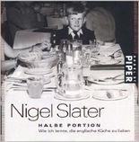 Wie ich lernte die englische Küche zu lieben: Halbe Portion. Mit kleinem ABC der Spezialitäten und zahlreichen Illustrationen