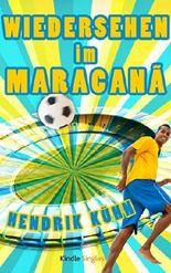 Wiedersehen im Maracanã (Kindle Single)