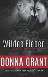 Wildes Fieber (Eine Chiasson-Story)