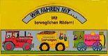 Wir fahren mit.... Eisenbahn /Traktor /Lastwagen
