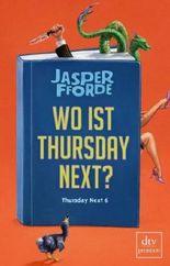 Wo ist Thursday Next?: Roman von Fforde. Jasper (2012) Taschenbuch