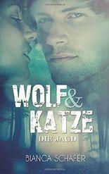 Wolf & Katze: Die Jagd