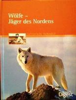 Wölfe - Jäger des Nordens