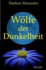 Wölfe der Dunkelheit - Novelle