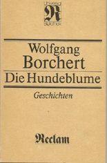 wolfgang borchert due hundeblume - Wolfgang Borchert Lebenslauf