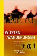 Wüstenwanderungen. Spurensuche in der Sahara
