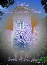 Wütra 1-3: Der Lebende Turm