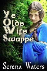 Ye Olde Wife Swappe