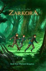 ZARKORA - The Lost Kingdom