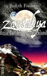 Zantaliya - Reise durch das Schattenland