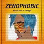 Zenophobic