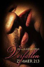Zimmer 213 - Verfallen: Erotischer Liebesroman (Teil 2)