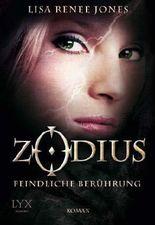 Zodius - Feindliche Berührung