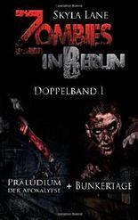 Zombies in Berlin: Doppelband 1