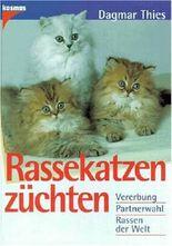 Zweiundsechzig Katzen in Farbe. Katzenrassen, Rassekatzen