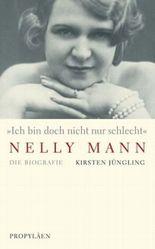 """""""Ich bin doch nicht nur schlecht"""" - Nelly Mann"""