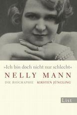 """""""Ich bin doch nicht nur schlecht"""" Nelly Mann"""