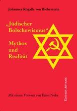 'Jüdischer Bolschewismus'. Mythos und Realität