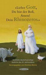 'Lieber Gott, Du bist der Boß, Amen! Dein Rhinozeros'