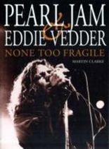 """""""Pearl Jam"""" and Eddie Vedder"""