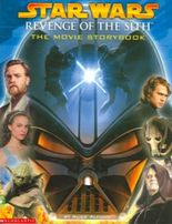 """""""Star Wars: Revenge of the Sith"""" Movie Storybook"""