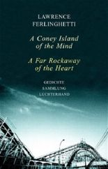 A Coney Island of the Mind /A Far Rockaway of the Heart