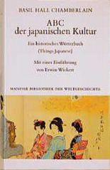 ABC der japanischen Kultur. Ein historisches Wörterbuch