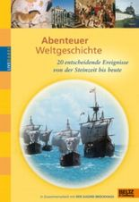 Abenteuer Weltgeschichte