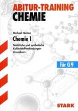 Abitur-Training Chemie / Chemie 1 Grundkurs für G9
