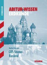 Abitur-Wissen Erdkunde / GUS-Staaten · Russland