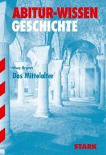 Abitur-Wissen Geschichte / Das Mittelalter