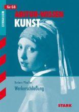 Abitur-Wissen Kunst / Analyse und Interpretation