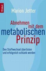 Abnehmen mit dem metabolischen Prinzip