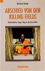 Abschied von den Killing Fields