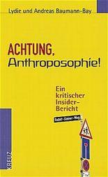 Achtung, Anthroposophie