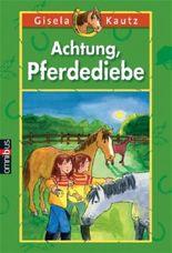 Achtung, Pferdediebe