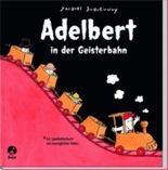 Adelbert in der Geisterbahn