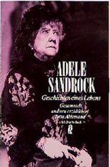 Adele Sandrock, Geschichten eines Lebens