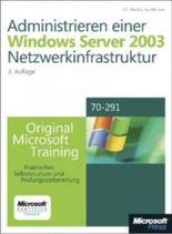 Administrieren einer Microsoft Windows Server 2003-Netzwerkinfrastruktur - Original Microsoft Training: Examen 70-291