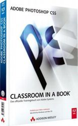 Adobe Photoshop CS5 - Classroom in a Book