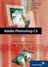 Adobe Photoshop CS verständlich erklärt